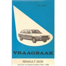 Renault 20/30 Vraagbaak P. Olving  Benzine/Diesel Kluwer 75-84 met gebruikssporen   Nederlands