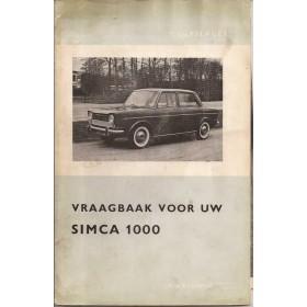 Simca 1000 Vraagbaak P. Olyslager  Benzine Kluwer 61-65 met gebruikssporen   Nederlands
