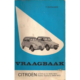 Citroen 2CV4/2CV6/Dyane Vraagbaak P. Olyslager  Benzine Kluwer 1969-1972 met gebruikssporen Nederlands 1969 1970 1971 1972
