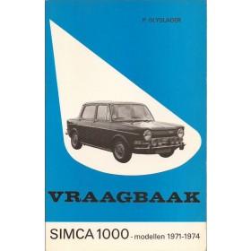 Simca 1000 Vraagbaak P. Olyslager  Benzine Kluwer 71-74 ongebruikt   Nederlands