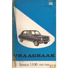 Simca 1100 Vraagbaak P. Olyslager  Benzine Kluwer 67-68 met gebruikssporen plakband om rug  Nederlands