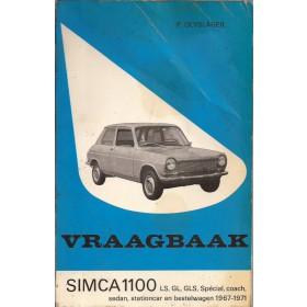 Simca 1100 Vraagbaak P. Olyslager  Benzine Kluwer 67-71 met gebruikssporen spuitnevel op kaft  Nederlands