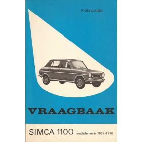 Simca 1100 Vraagbaak P. Olyslager  Benzine Kluwer 72-76 met gebruikssporen vette vingers  Nederlands