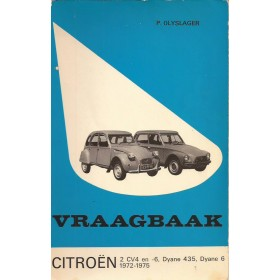 Citroen 2CV4/2CV6/Dyane Vraagbaak P. Olyslager  Benzine Kluwer 72-75 met gebruikssporen   Nederlands