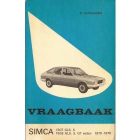 Simca 1307/1308 Vraagbaak P. Olyslager  Benzine Kluwer 75-78 met gebruikssporen   Nederlands
