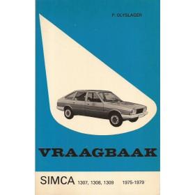Simca 1307/1308/1309 Vraagbaak P. Olyslager  Benzine Kluwer 75-79 met gebruikssporen   Nederlands