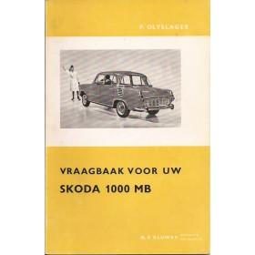 Skoda 1000MB Vraagbaak P. Olving  Benzine Kluwer 65-66 ongebruikt   Nederlands