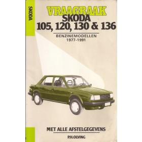 Skoda 105/120/130/136 Vraagbaak P. Olving  Benzine Kluwer 77-91 met gebruikssporen vette vingers  Nederlands