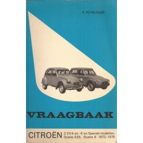 Citroen 2CV4/2CV6/Dyane Vraagbaak P. Olyslager Benzine Kluwer 1972-1979 met gebruikssporen Nederlands