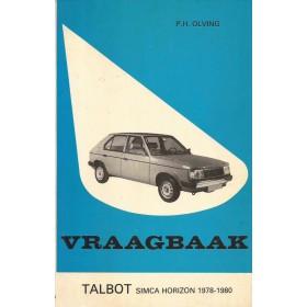 Talbot Horizon Vraagbaak P. Olving  Benzine Kluwer 78-80 met gebruikssporen notities op voorkaft  Nederlands