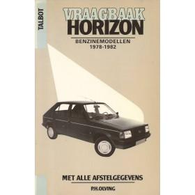 Talbot Horizon Vraagbaak P. Olving  Benzine Kluwer 78-82 ongebruikt   Nederlands
