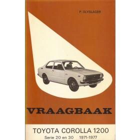 Toyota Corolla 1200 Vraagbaak P. Olyslager  Benzine Kluwer 1971-1977 ongebruikt   Nederlands