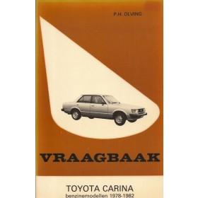 Toyota Carina Vraagbaak P. Olving  Benzine Kluwer 78-82 met gebruikssporen   Nederlands