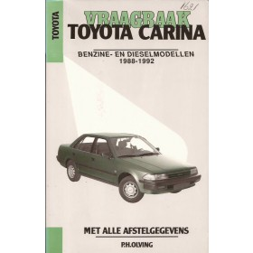 Toyota Carina Vraagbaak P. Olving  Benzine/Diesel Kluwer 88-92 met gebruikssporen   Nederlands