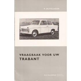 Trabant P600/P601 Vraagbaak P. Olyslager  Benzine Kluwer 64-65 ongebruikt   Nederlands