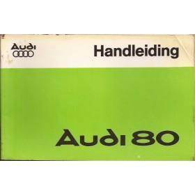 Audi 80 Instructieboekje   Benzine Fabrikant 77 met gebruikssporen   Nederlands