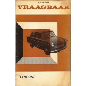Trabant P600/P601 Vraagbaak P. Olyslager  Benzine Kluwer 64-65 met gebruikssporen   Nederlands