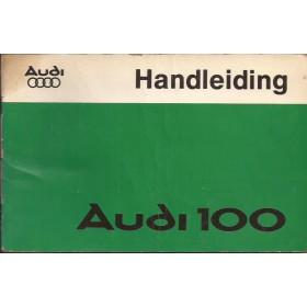 Audi 100 Instructieboekje   Benzine Fabrikant 78 met gebruikssporen editie januari 1978  Nederlands