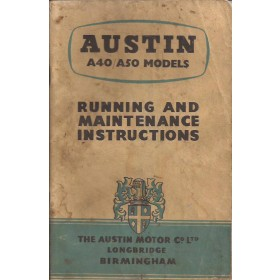 Austin A40/A50 Instructieboekje  Mk1 Benzine Fabrikant 55 met gebruikssporen   Engels