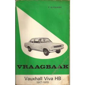 Vauxhall Viva HB Vraagbaak P. Olyslager  Benzine Kluwer 67-70 met gebruikssporen vouw in kaft, vette vingers  Nederlands
