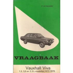 Vauxhall Viva HC Vraagbaak P. Olyslager  Benzine Kluwer 72-76 met gebruikssporen vouw in kaft, vette vingers  Nederlands