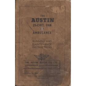 Austin 25-cwt/Ambulance Instructieboekje   Benzine Fabrikant 48 met gebruikssporen lelijke kaft, vette vingers, kreukels  Engels
