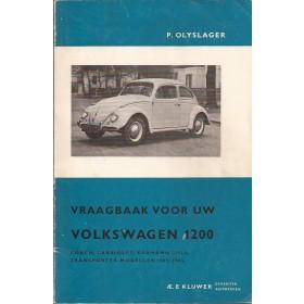 Volkswagen Kever Vraagbaak P. Olyslager 1200 Benzine Kluwer 61-65 met gebruikssporen vouw in kaft  Nederlands