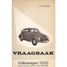 Volkswagen Kever Vraagbaak P. Olyslager 1200 Benzine Kluwer 61-68 met gebruikssporen   Nederlands