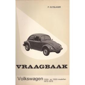 Volkswagen Kever Vraagbaak P. Olyslager 1200/1300 Benzine Kluwer 1973-1975 met gebruikssporen Nederlands 1973 1974 1975