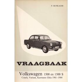Volkswagen Ponton Vraagbaak P. Olyslager 1500/1500S Benzine Kluwer 61-64 ongebruikt   Nederlands