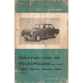 Volkswagen Ponton Vraagbaak P. Olyslager 1500/1500S Benzine Kluwer 61-64 met gebruikssporen lichte vochtschade  Nederlands