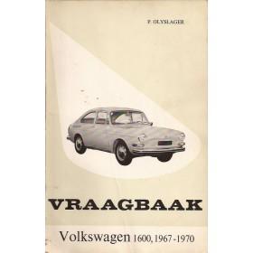 Volkswagen Ponton Vraagbaak P. Olyslager 1600 Benzine Kluwer 67-70 met gebruikssporen rug beschadigd  Nederlands