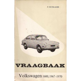 Volkswagen Ponton Vraagbaak P. Olyslager 1600 Benzine Kluwer 67-70 met gebruikssporen vette vingers  Nederlands