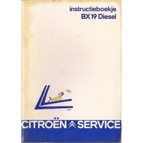 Citroen BX Instructieboekje   Diesel Fabrikant 84 met gebruikssporen folie kaft laat los  Nederlands