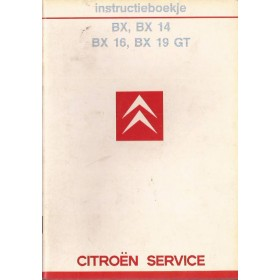 Citroen BX Instructieboekje   Benzine Fabrikant 85 met gebruikssporen   Nederlands