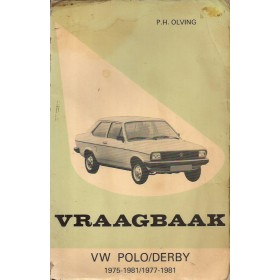 Volkswagen Polo/Derby Vraagbaak P. Olving  Benzine Kluwer 75-81 met gebruikssporen vette vingers  Nederlands