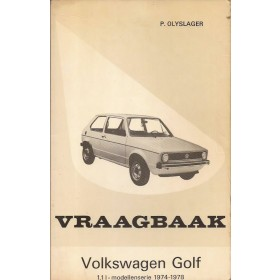 Volkswagen Golf Vraagbaak P. Olyslager 1100 Benzine Kluwer 74-78 met gebruikssporen   Nederlands