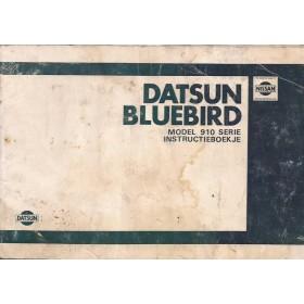 Datsun Bluebird Instructieboekje  model 910 Benzine Fabrikant 82 met gebruikssporen achterkaft beschadigd  Nederlands