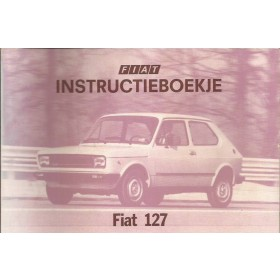 Fiat 127 Instructieboekje  Nuova Benzine Fabrikant 78 ongebruikt   Nederlands