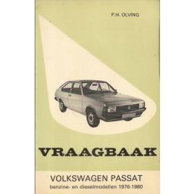 Volkswagen Passat Vraagbaak P. Olving  Benzine Kluwer 76-80 met gebruikssporen   Nederlands