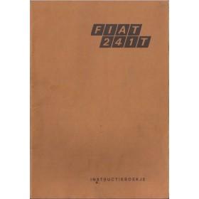 Fiat 241T Instructieboekje   Benzine Fabrikant 73 met gebruikssporen   Nederlands