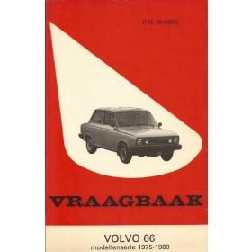 Volvo 66 Vraagbaak P. Olving  Benzine Kluwer 75-80 ongebruikt   Nederlands