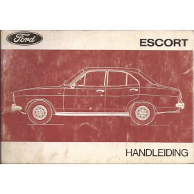 Ford Escort Instructieboekje  Mk1 Benzine Fabrikant 74 met gebruikssporen   Nederlands