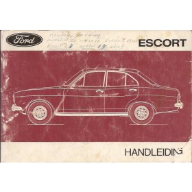 Ford Escort Instructieboekje  Mk1 Benzine Fabrikant 74 met gebruikssporen notities op kaft  Nederlands