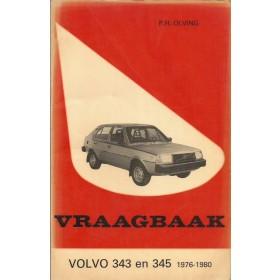Volvo 343/345 Vraagbaak P. Olving  Benzine Kluwer 76-80 met gebruikssporen   Nederlands