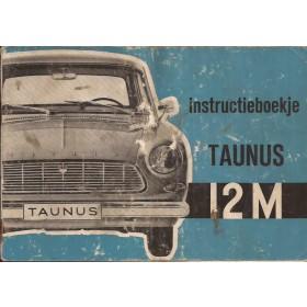 Ford Taunus Instructieboekje  12M Benzine Fabrikant 62 met gebruikssporen lichte vochtschade  Nederlands