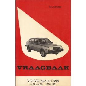 Volvo 343/345 Vraagbaak P. Olving  Benzine Kluwer 76-81 met gebruikssporen   Nederlands