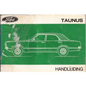 Ford Taunus Instructieboekje   Benzine Fabrikant 73 met gebruikssporen lichte vochtschade  Nederlands