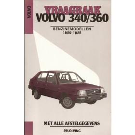 Volvo 340/360 Vraagbaak P. Olving  Benzine Kluwer 80-85 met gebruikssporen   Nederlands