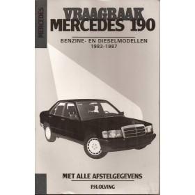 Mercedes-Benz W201 190 Vraagbaak P. Olving  Benzine/Diesel Kluwer 83-87 met gebruikssporen   Nederlands